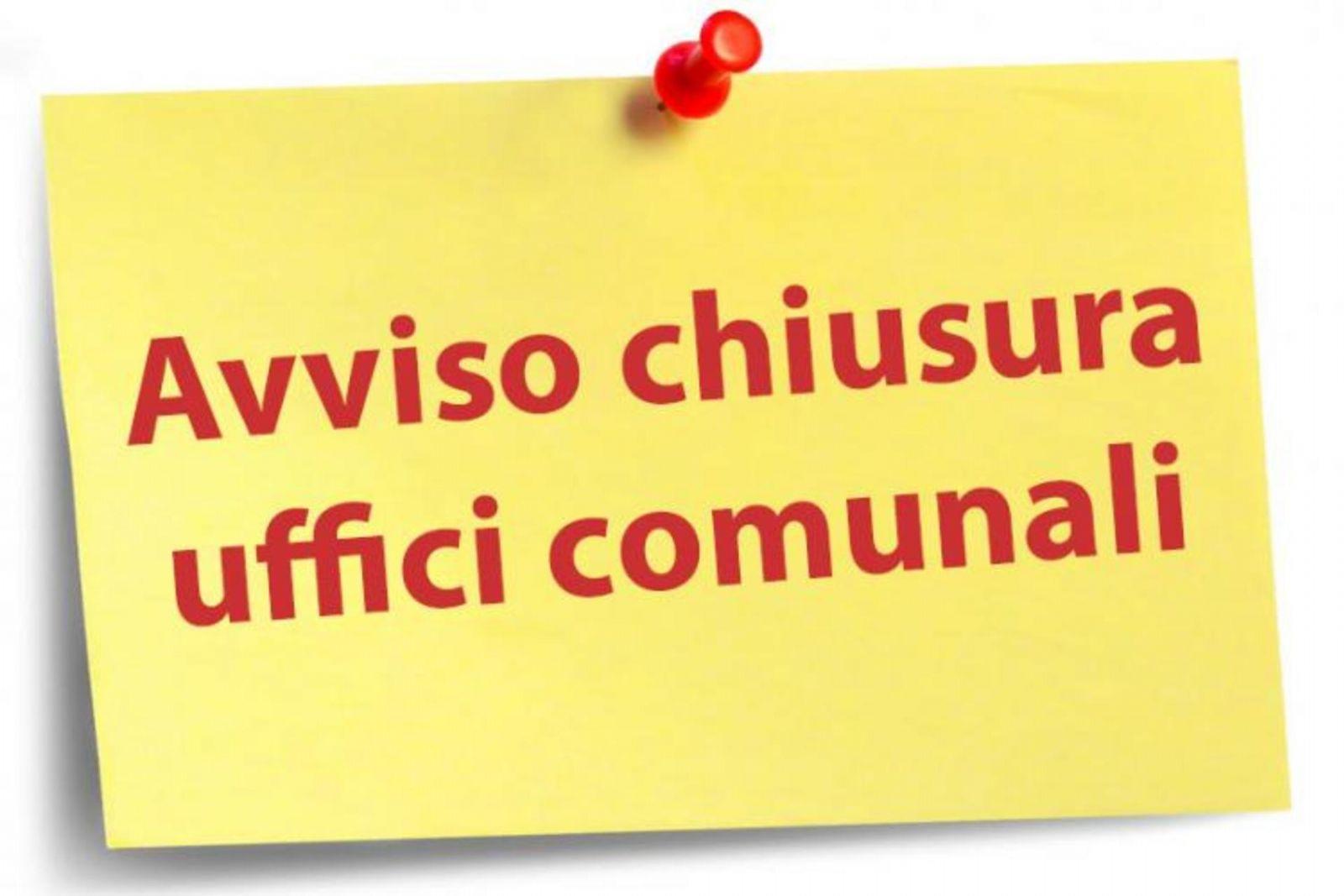 AVVISO DI  CHIUSURA UFFICI COMUNALI  PER IL GIORNO 07.12.2020